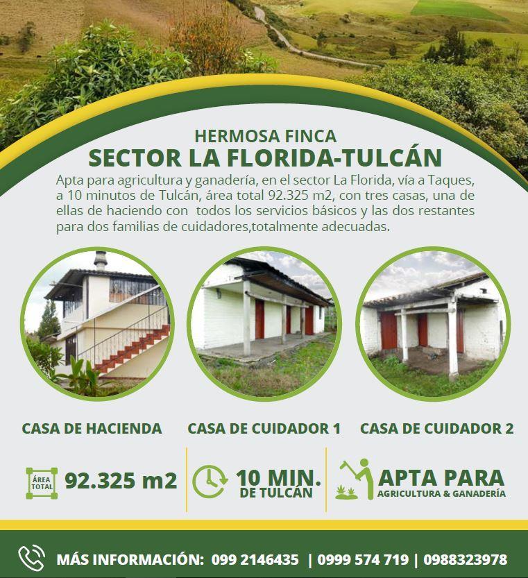SE VENDE HERMOSA FINCA  SECTOR LA FLORIDA - TULCÁN   Finca